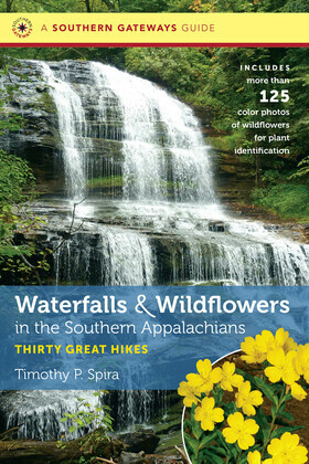 Waterfalls and Wildflowers in the Southern Appalachians