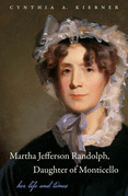 Martha Jefferson Randolph, Daughter of Monticello