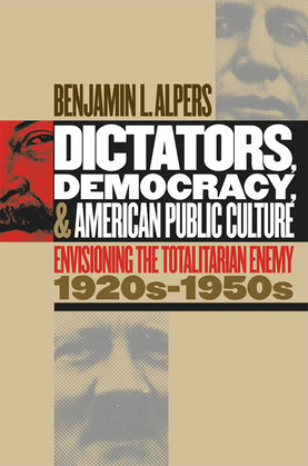 Dictators, Democracy, and American Public Culture