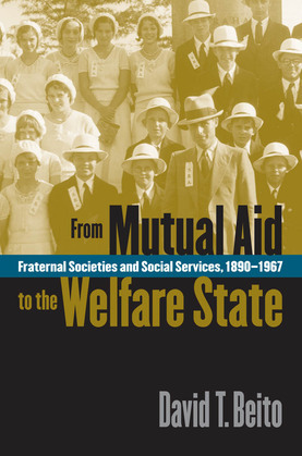 From Mutual Aid to the Welfare State