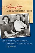 Almighty God Created the Races