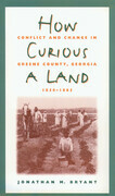 How Curious a Land