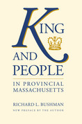 King and People in Provincial Massachusetts