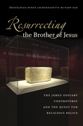 Resurrecting the Brother of Jesus