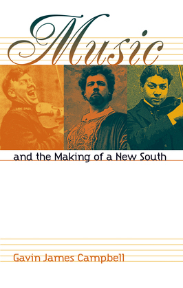 Music and the Making of a New South