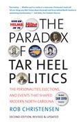 The Paradox of Tar Heel Politics