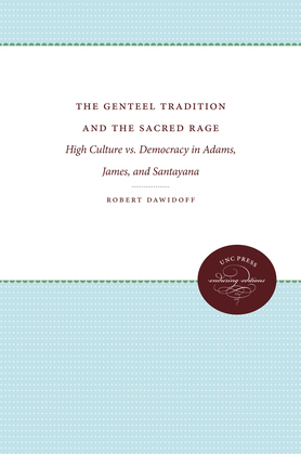The Genteel Tradition and the Sacred Rage