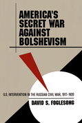 America's Secret War against Bolshevism