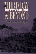 The Third Day at Gettysburg and Beyond