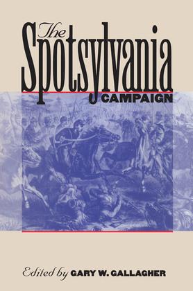 The Spotsylvania Campaign