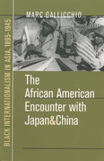 The African American Encounter with Japan and China