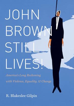 John Brown Still Lives!
