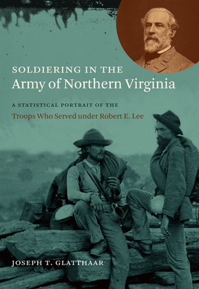 Soldiering in the Army of Northern Virginia