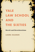 Yale Law School and the Sixties