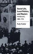 Social Life, Local Politics, and Nazism