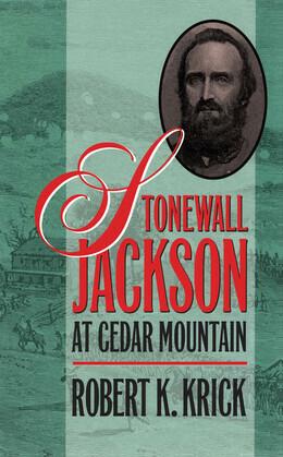 Stonewall Jackson at Cedar Mountain