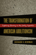 The Transformation of American Abolitionism