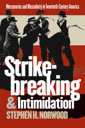 Strikebreaking and Intimidation
