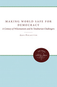 Making the World Safe for Democracy