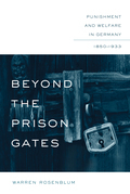 Beyond the Prison Gates