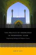 The Politics of Knowledge in Premodern Islam