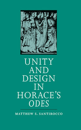 Unity and Design in Horace's Odes