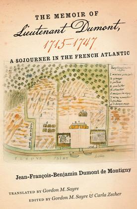 The Memoir of Lieutenant Dumont, 1715–1747