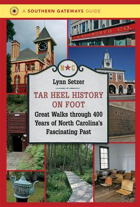 Tar Heel History on Foot