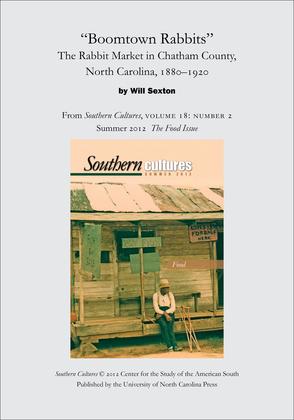 """Boomtown Rabbits"": The Rabbit Market in Chatham County, North Carolina, 1880-1920"