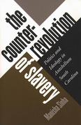 The Counterrevolution of Slavery
