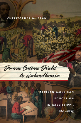 From Cotton Field to Schoolhouse