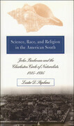 Science, Race, and Religion in the American South