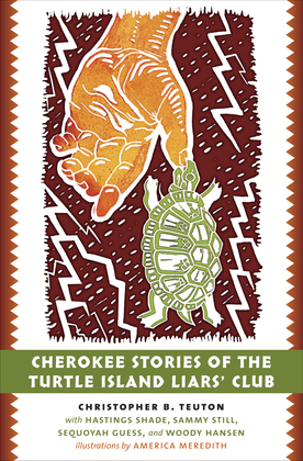 Cherokee Stories of the Turtle Island Liars' Club