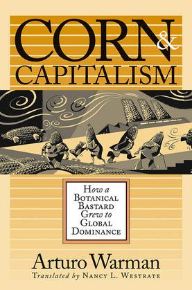 Corn and Capitalism