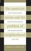 The American Union and the Problem of  Neighborhood