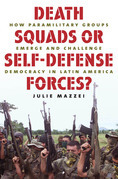 Death Squads or Self-Defense Forces?