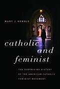 Catholic and Feminist