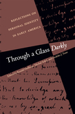 Through a Glass Darkly