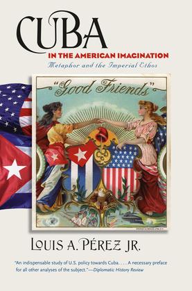 Cuba in the American Imagination