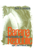 Reinterpreting the Banana Republic