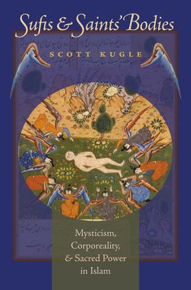 Sufis and Saints' Bodies