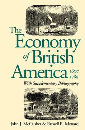 The Economy of British America, 1607-1789