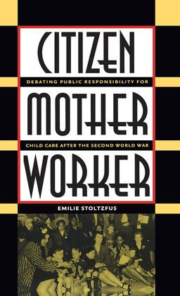 Citizen, Mother, Worker