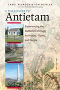 A Field Guide to Antietam