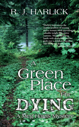 A Green Place for Dying: A Meg Harris Mystery