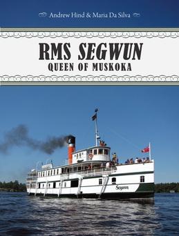 RMS Segwun: Queen of Muskoka