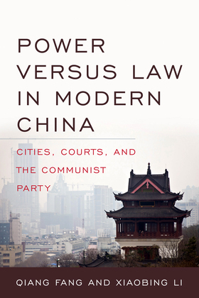 Power versus Law in Modern China