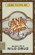 Ana en el Tropico: Anna in the Tropics