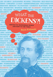 What the Dickens?!