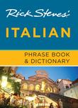 Rick Steves' Italian Phrase Book & Dictionary